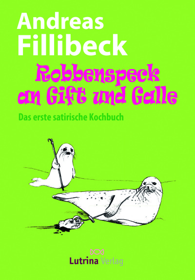 Andreas Fillibeck ; Robbenspeck ; Buch-Cover